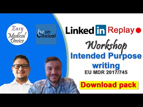 Workshop: How To Write Your Intended Purpose? [Medical Device Case Study]