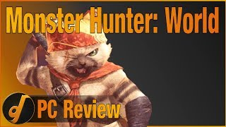 Monster Hunter: World - PC Review (September 2018) (Video Game Video Review)