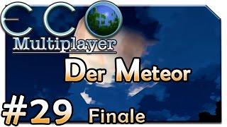 Der Meteor! | ECO Multiplayer | #29 | Lets Play ECO 🌳 | Alpha 5 | [HD] | Deutsch | 2017