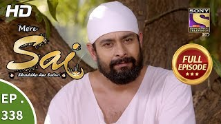 Mere Sai - Ep 338 - Full Episode - 9th January, 2019