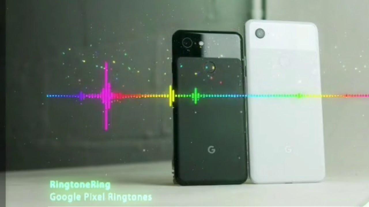 Google pixel 1 ringtone download | Peatix