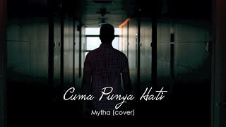 Video Aku Cuma Punya Hati - Mytha (Cover) Oskar Mahendra feat Yana Septilia download MP3, 3GP, MP4, WEBM, AVI, FLV November 2018