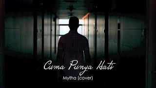 Aku Cuma Punya Hati - Mytha (Cover) Oskar Mahendra feat Yana Septilia