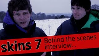 Skins Rise: Part 2 - Behind The Scenes