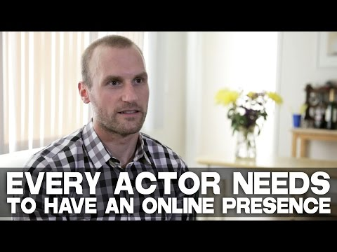 Every Actor Needs To Have An Online Presence by Anthony elli