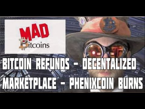 The New Bitcoin Now With Refunds -- Decentralized Anonymous Marketplace -- PhenixCoin Burns Up