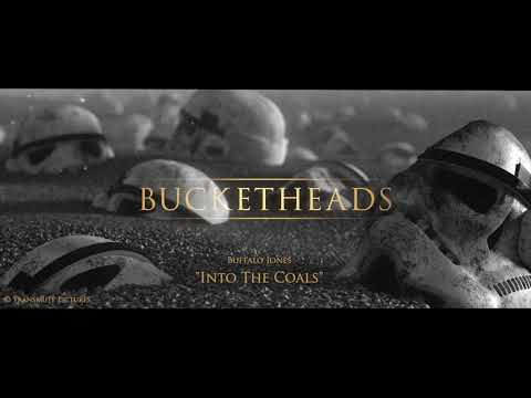 Into The Coals - STAR WARS: BUCKETHEADS (Official Soundtrack)
