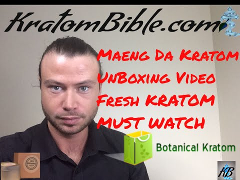 Unboxing Maeng Da Kratom - Botanical Kratom - Kratombible Unboxes Maeng Da