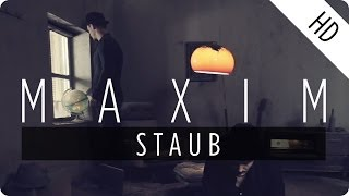 MAXIM - Staub (Official Music Video)