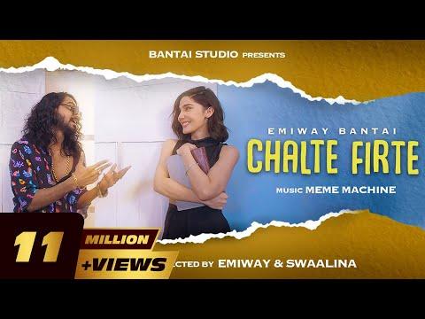 Emiway Ft. Swaalina - Chalte Firte