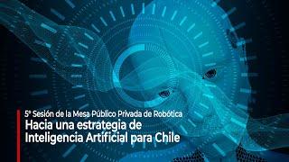 Hacia una estrategia de Inteligencia Artificial para Chile