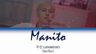 [MIXTAPE] Jooheon 주헌 - Manito 마니또 Lyrics [Han/Rom]