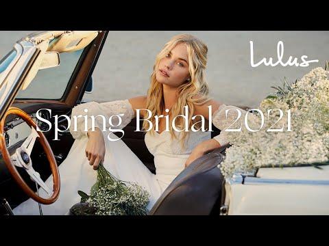 Lulus Spring Bridal 2021   Wedding Dresses + Bridesmaid Dresses
