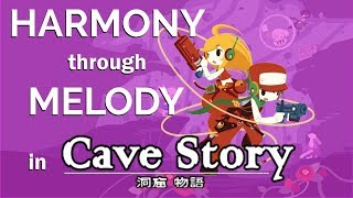How Melody Expresses Harmony in Cave Story