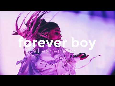 Ariana Grande – Forever Boy (3D Experience)