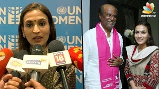 Rajini daughter Aishwarya Dhanush is U.N. Women's Goodwill Ambassador in India || Latest Speech