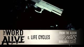 "The Word Alive - ""Life Cycles"" Track 6"