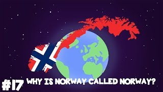 Where did Norway get its name?