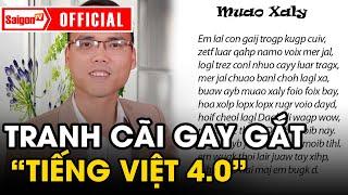 'Tiếng Việt KHÔNG DẤU' bị dân mạng phản đối GAY GẮT, tác giả nói gì