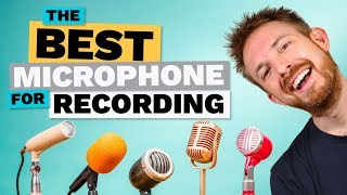 Best Microphone for Recording - YouTube, Radio & Podcasting
