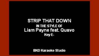 Strip That Down (In the Style of Liam Payne & Quavo) (Karaoke with Lyrics)