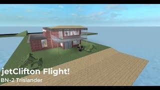 jetClifton BN-2 Trislander Flight! | Roblox