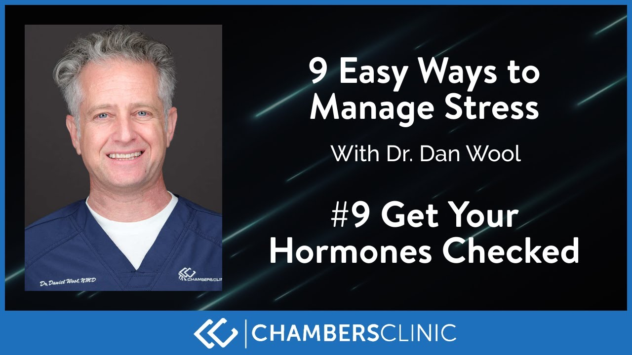 9 easy ways to reduce stress: #9 Get your hormones checked