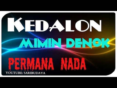 KEDALON by MIMIN DENOK (Permana Nada)