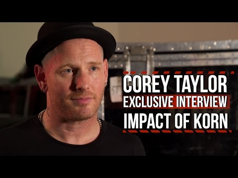 Corey Taylor: 'I Was Blown Away' by Korn