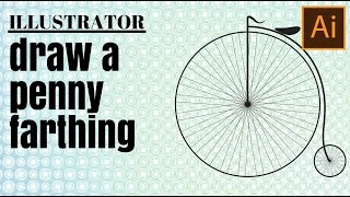 Draw a Vintage Penny Farthing Bicycle in Illustrator