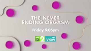 The Never Ending Orgasm: Trailer