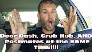 How To Use Grub Hub, Door Dash, & Postmates simultaneously!!