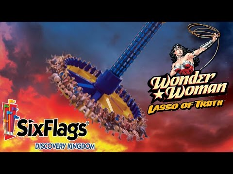 Wonder Woman Lasso of Truth! New Ride at Six Flags Discovery Kingdom in 2017!