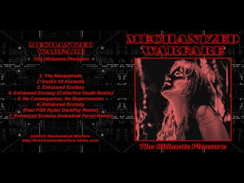 Mechanized Warfare - The Ultimate Pleasure EP (Full Album, 2014 Release)