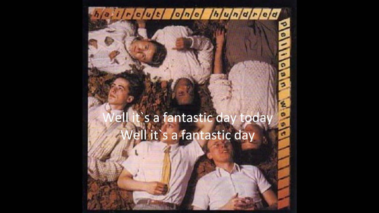 Fantastic Day Haircut 100 Lyrics Youtube
