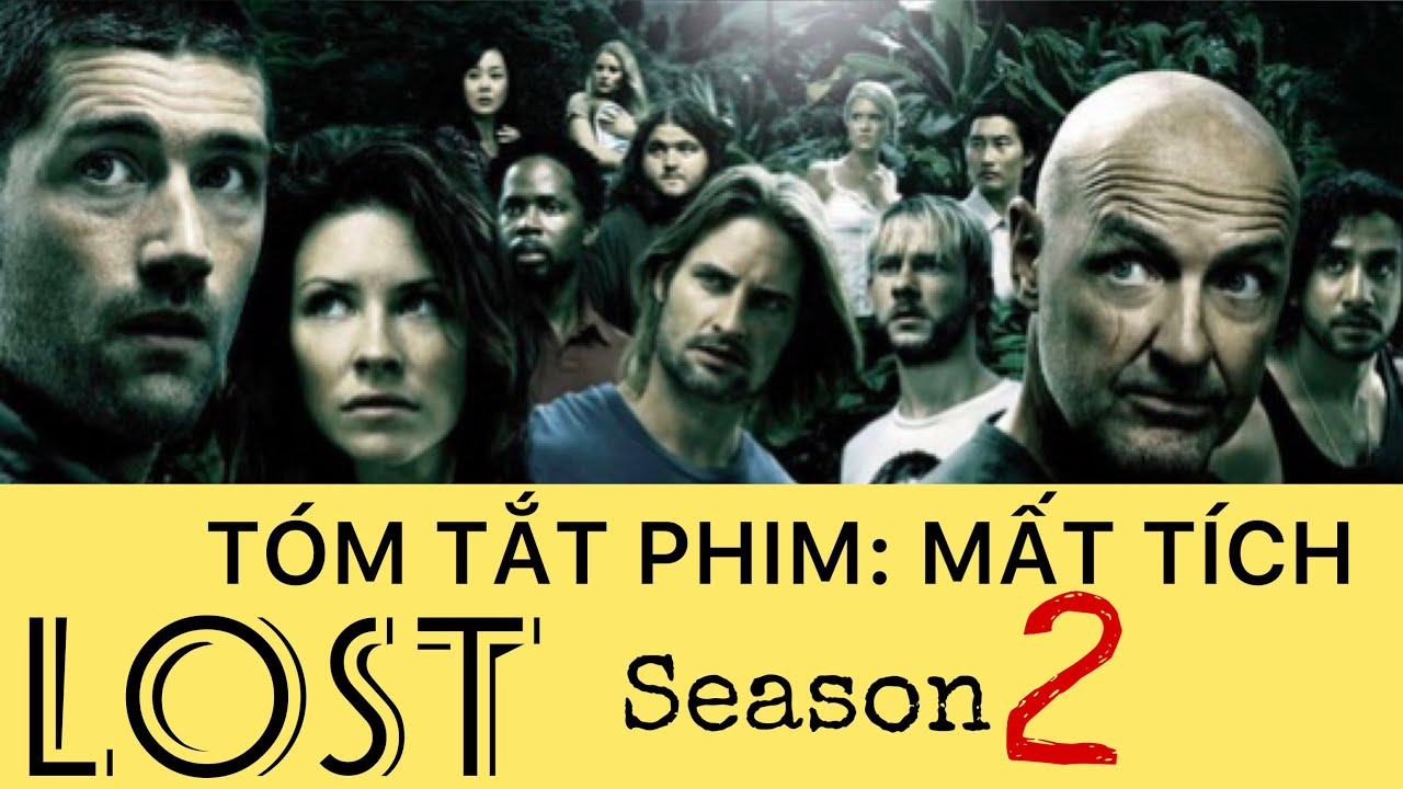 Download Tóm tắt phim: MẤT TÍCH (LOST) Season 2