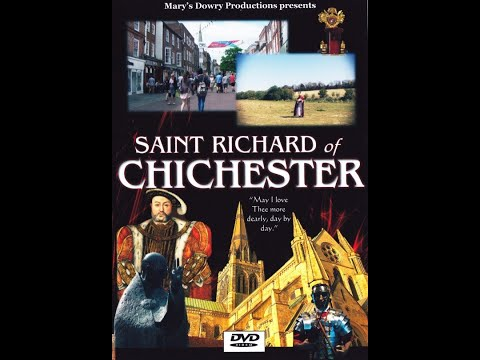 Saint Richard of Chichester FULL FILM, Mary's Dowry Productions