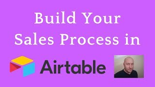How to Build a Sales Process in Airtable