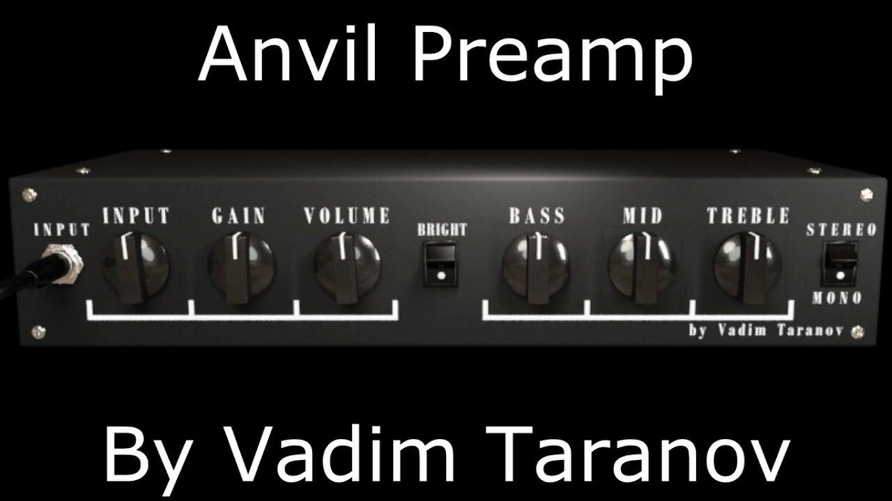 Anvil Preamp By Vadim Taranov - Virtual High Gain Amp - Metal Tone ...