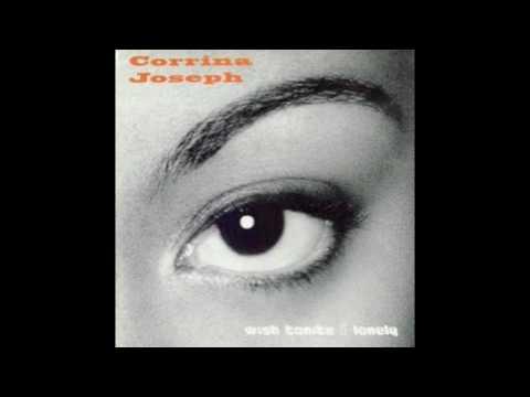 Corrina Joseph - I wanna get