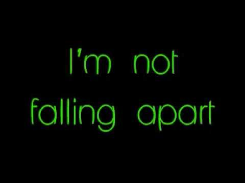 Maroon 5- Not falling apart lyrics