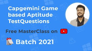 Capgemini Game based Aptitude Test Questions for 2021