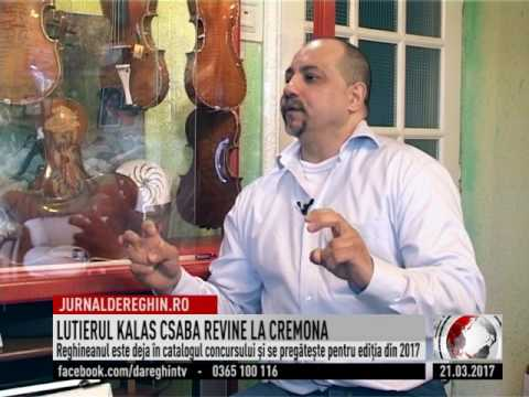 LUTIERUL KALAS CSABA REVINE LA CREMONA (2017 03 21)
