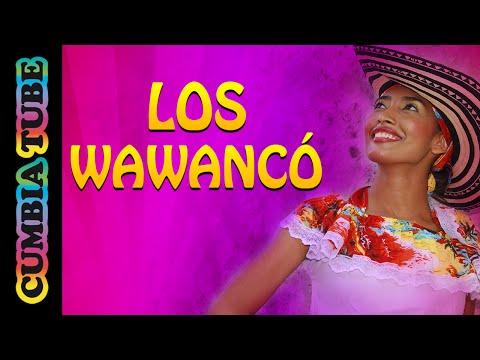 Wawamanía - Homenaje a Los Wawancó (Enganchado)