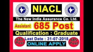 685 Post Apply Online New India Assurance Company Limited (NICAL) Recruitment 2018 Apply Online