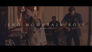 Eno Mountain Boys - Bumblebee (Full Movie)