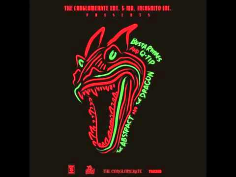 Busta Rhymes & Q Tip - The Abstract & The Dragon (Full Album/Mixtape Stream)