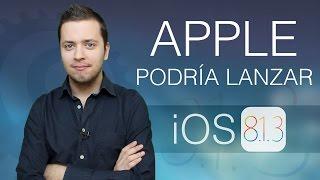 Apple podría lanzar iOS 8.1.3