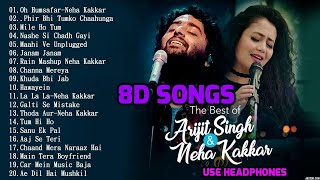 8D Hindi Songs 2018 | Arijit singh | Neha kakkar hit songs | 8d songs.