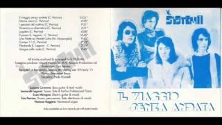 iL SiSTEMA - IL VIAGGIO SENZA ANDATA (1969-71)